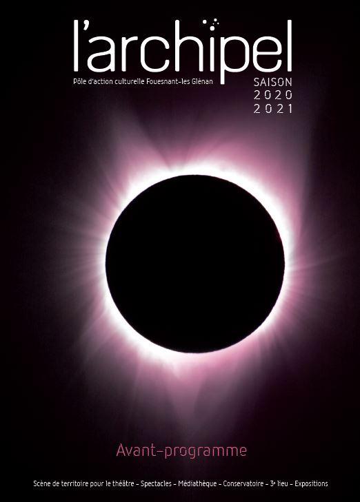 L'Archipel : Avant programme de la saison 2020-2021